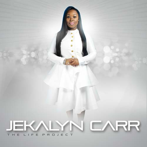 Stellar Award winner Jekalyn Carr releases the Life Project. Her Junior Album.