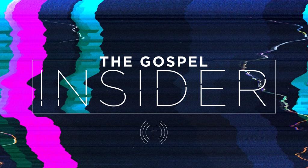 The Gospel Insider Show