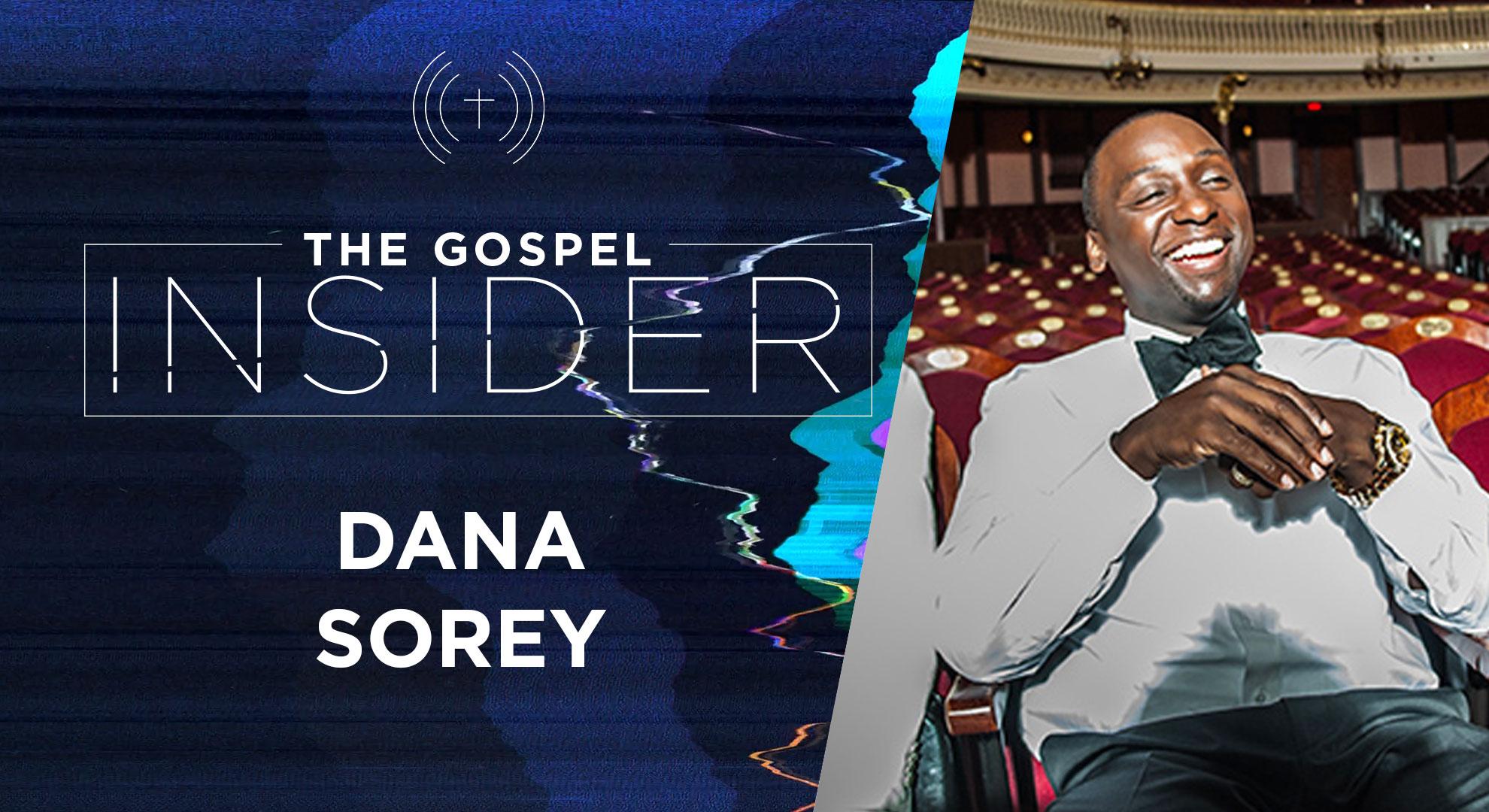 The Gospel Insider – Dana Sorey